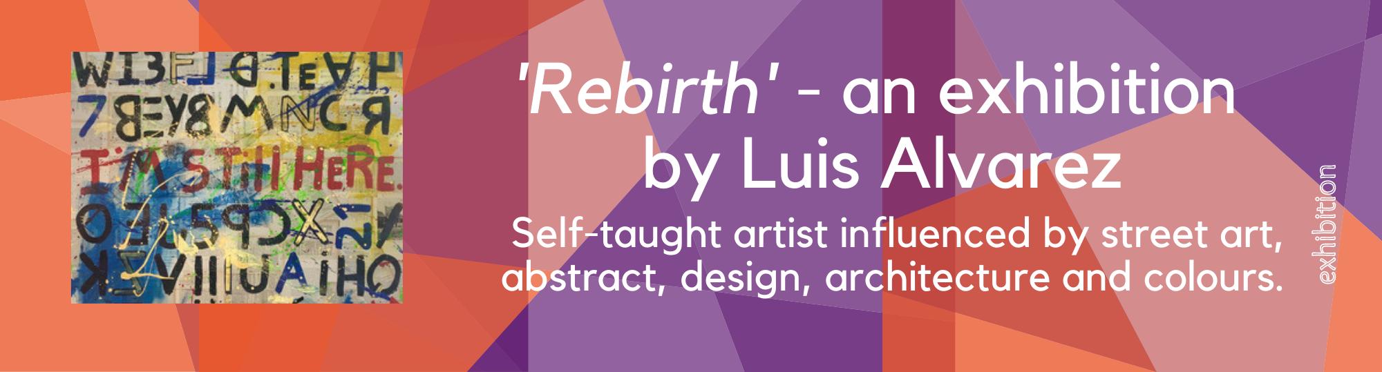 Luis Alvarez Exhibition - Greenwich