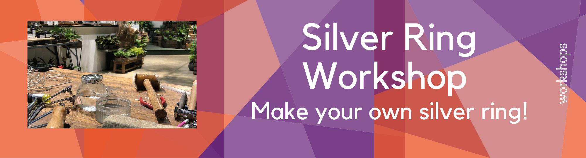 Silver Ring Workshop - Greenwich